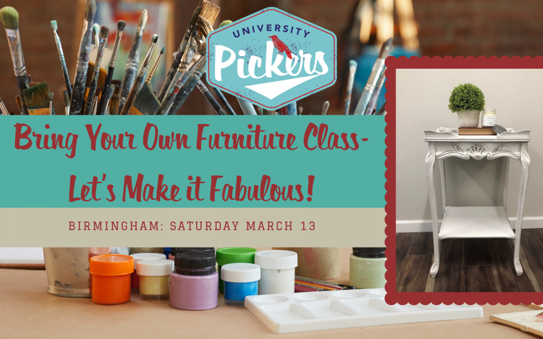 Bring Your Own Furniture Class- Let's Make it Fabulous! (Birmingham)