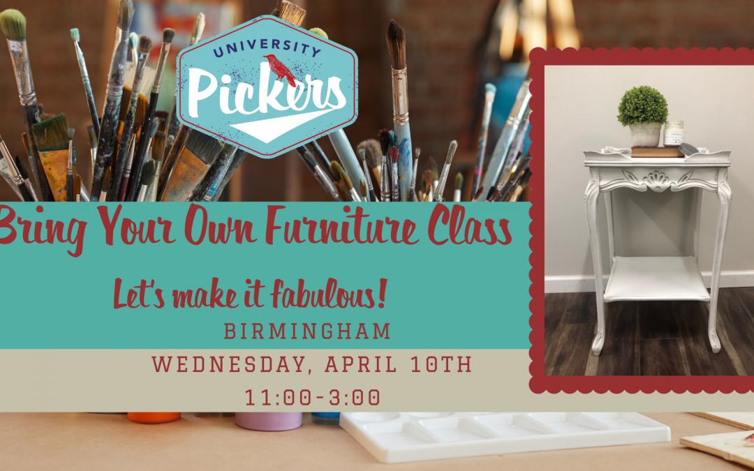 Bring Your Own Furniture Class- Let's Make it Fabulous! (Birmingham)