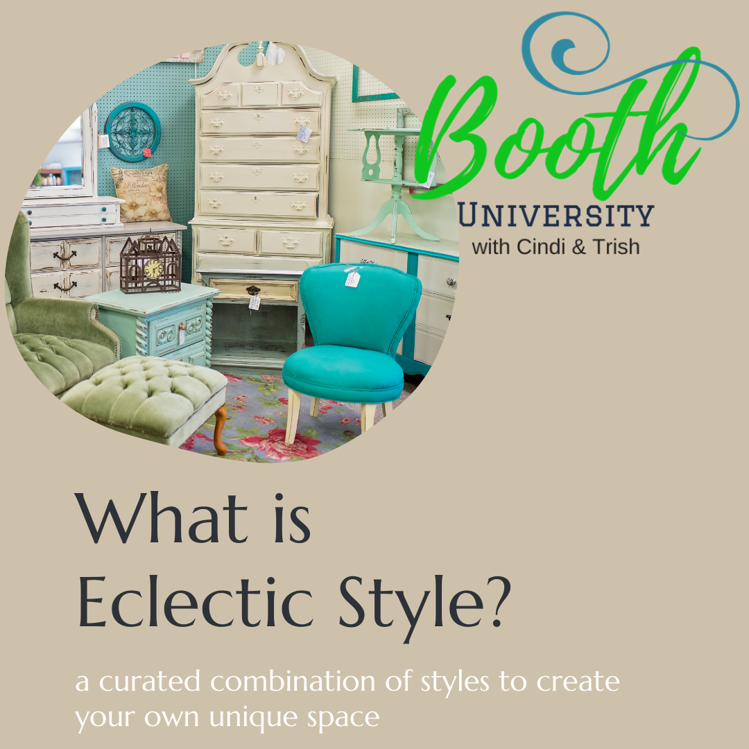 Eclectic Style for your booth